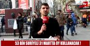Soylu: 53 Bin Suriyeli oy kullanacak