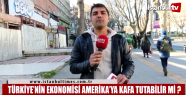 Türkiye'nin ekonomisi Amerika'ya kafa...